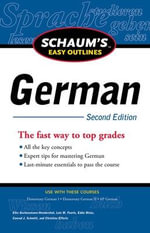 Schaum's Easy Outline of German : 2nd Edition - Elke Gschossmann-Hendershot