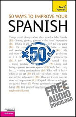 50 Ways to Improve Your Spanish :  A Teach Yourself Guide - Keith Chambers
