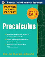 Practice Makes Perfect Precalculus - William Clark