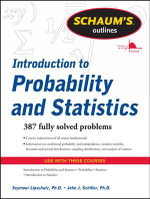 Schaums Outline of Introduction to Probability and Statistics : Schaum's Outline Ser. - Seymour Lipschutz