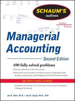 Schaum's Outline of Managerial Accounting : Schaum's Outline Ser. - Dr. Jae K. Shim