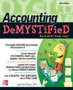 Accounting Demystified 2nd Edition : The Demystified Series - Leita Hart