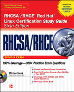 RHCSA/RHCE Red Hat Linux Certification Study Guide (Exams EX200 & EX300) : (SET 2) - Michael Jang