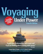 Voyaging Under Power - Robert P. Beebe