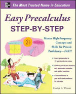 Easy Pre-Calculus Step-by-Step : Easy Step-by-step Series - Carolyn C. Wheater