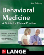 Behavioral Medicine a Guide for Clinical Practice - Mitchell D. Feldman