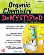 Organic Chemistry Demystified : 2nd Edition : The Demystified Series - Daniel Bloch