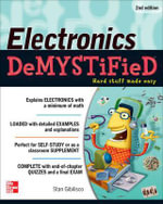 Electronics Demystified : 2nd Edition : The Demystified Series - Stan Gibilisco