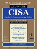 CISA Certified Information Systems Auditor All-in-one Exam Guide : All-In-One - Peter H. Gregory