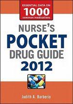 Nurse's Pocket Drug Guide 2012 - Judith A. Barberio