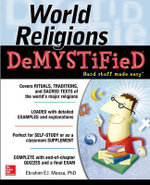 World Religions Demystified : The Demystified Series - Ebrahim E.I. Moosa