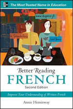 Better Reading French : Better Reading Series : 2nd Edition - Annie Heminway