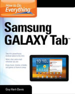 How to Do Everything Samsung Galaxy Tab : How to Do Everything - Guy Hart-Davis