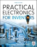 Practical Electronics for Inventors - Paul Scherz