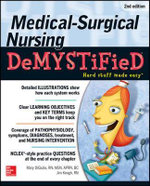 Medical-surgical Nursing Demystified : 2nd Edition : The Demystified Series - Mary Digiulio