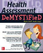 Physical Assessment Demystified : The Demystified Series - Mary Digiulio