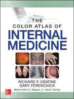 The Color Atlas of Internal Medicine - Richard P. Usatine