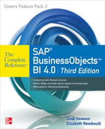 SAP BusinessObjects BI 4.0 The Complete Reference - Cindi Howson