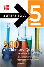 5 Steps to a 5 500 AP Chemistry Questions to Know by Test Day - Mina Lebitz
