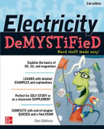Electricity Demystified : 2nd Edition : The Demystified Series - Stan Gibilisco