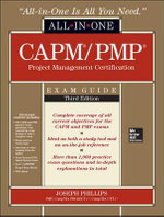 CAPM/PMP Project Management Certification All-in-one Exam Guide : All-In-One - Joseph Phillips