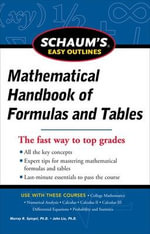 Schaum's Easy Outline of Mathematical Handbook of Formulas and Tables : Schaum's Easy Outlines Ser. - Seymour Lipschutz