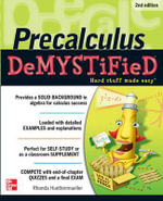 Pre-calculus Demystified : 2nd Edition : The Demystified Series - Rhonda Huettenmueller