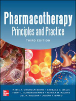 Pharmacotherapy Principles and Practice : 3rd Edition - Marie A. Chisholm-Burns
