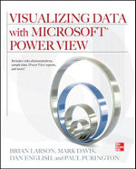 Visualizing Data with Microsoft Power View - Brian Larson