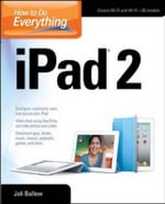 How to Do Everything IPad 2 : How to Do Everything Ser. - Joli Ballew