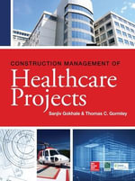 Construction Management of Healthcare Projects - Sanjiv Gokhale