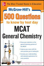 McGraw-Hill's 500 MCAT General Chemistry Questions to Know by Test Day - John T. Moore