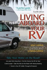 Living Aboard Your RV - Gordon Groene