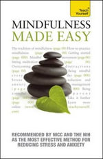 Mindfulness Made Easy : A Teach Yourself Guide - Martha Langley