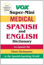 Vox Super-mini Medical Spanish and English Dictionary - Vox