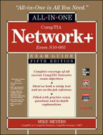 CompTIA Network+ Certification All-in-one Exam Guide (Exam N10-005) : All-in-One Series - Michael Meyers