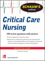 Schaum's Outline of Critical Care Nursing - James Keogh