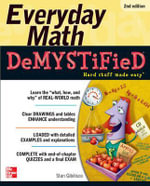 Everyday Math Demystified : 2nd Edition : The Demystified Series - Stan Gibilisco