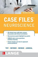 Case Files Neuroscience - Eugene C. Toy