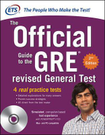 GRE the Official Guide to the Revised General Test with CD-ROM - Educational Testing Service