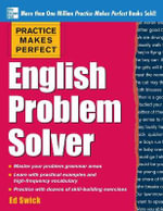 Practice Makes Perfect English Problem Solver - Ed Swick