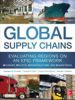 Global Supply Chains: Evaluating Regions on an EPIC Framework - Economy, Politics, Infrastructure, and Competence :