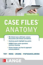 Case Files Anatomy - Eugene C. Toy
