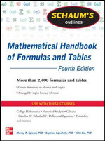 Schaum's Outline of Mathematical Handbook of Formulas and Tables : 2,400 Formulas + Tables - Seymour Lipschutz