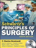 Schwartz's Principles of Surgery - F. Charles Brunicardi