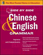 Side by Side Chinese and English Grammar : Side by Side Grammars - Feng-Hsi Liu