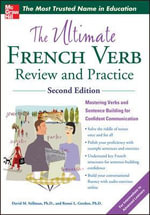 The Ultimate French Verb Review and Practice - David M. Stillman