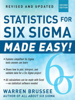 Statistics for Six Sigma Made Easy! Revised and Expanded Second Edition - Warren Brussee