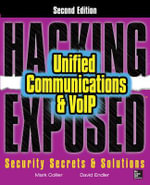 Hacking Exposed Unified Communications and Voip Security Secrets and Solutions - Mark Collier