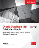 Oracle Database 12c DBA Handbook - Bob Bryla